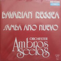 Orchester Ambros Seelos / Bavarian Reggea / Samba Ano Nuevo (7