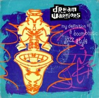 DREAM WARRIORS / MY DEFINITION OF A BOOMBASTIC JAZZ STYLE (7