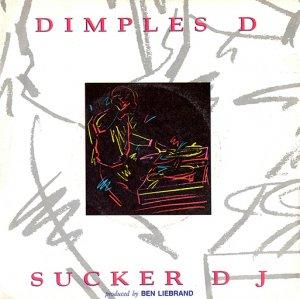 Dimples D / Sucker DJ (7