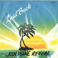 LAID BACK / SUNSHINE REGGAE (7