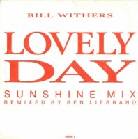 Bill Withers / Lovely Day (Sunshine Mix) (7