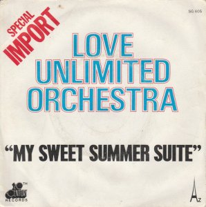 Love Unlimited Orchestra / My Sweet Summer Suite (7