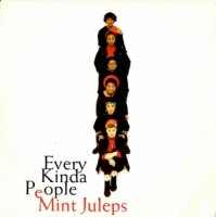 Mint Juleps / Every Kinda People (7