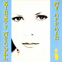 Kirsty MacColl / My Affair (7