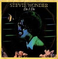 Stevie Wonder / Do I Do (7