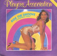 The Players Association / Ride The Groove (7
