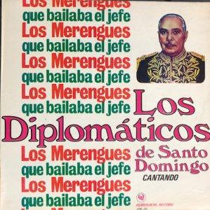 Los Diplomaticos de Santo Domingo / Los Merengues Que Bailaba el Jefe (LP)