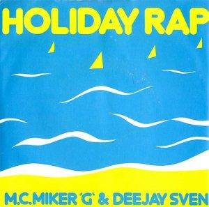 M.C. MIKER G & DEEJAY SVEN / HOLIDAY RAP (7