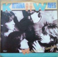 "Katrina And The Waves / Walking On Sunshine (7"")"
