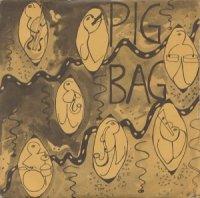 Pigbag / Papa's Got A Brand New Pigbag (7
