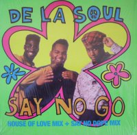 De La Soul / Say No Go (12