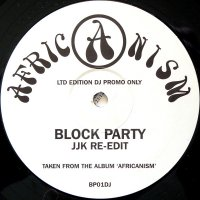 Africanism / Block Party (JJK Re-Edit) (12