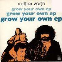 "Mother Earth / Grow Your Own EP (12"")"