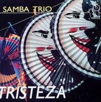 Samba Trio / Tristeza (LP)