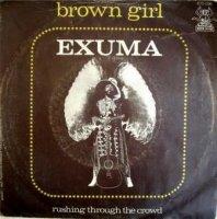 Exuma / Brown Girl (7