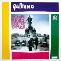 Galliano / A Joyful Noise Unto The Creator (LP)