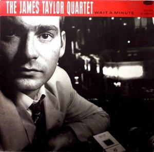 The James Taylor Quartet / Wait A Minute (LP)