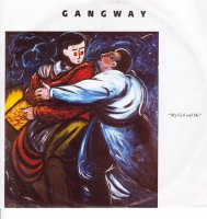 Gangway / My Girl And Me (7