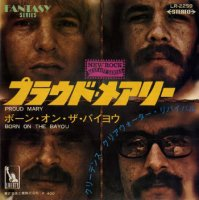 Creedence Clearwater Revival / Proud Mary (7