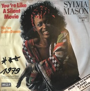 "Sylvia Mason / You're Like A Silent Movie (7"")"