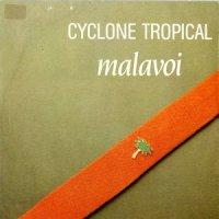 Malavoi / Cyclone Tropical (7