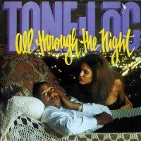 Tone Loc / All Through The Night (7