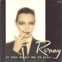 Ronny / If You Want Me To Stay (7
