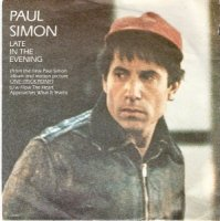PAUL SIMON / LATE IN THE EVENING ('7