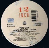 Ten City / That's The Way Love Is (12