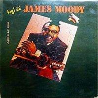 JAMES MOODY / HAY IT'S JAMES MOODY (LP)
