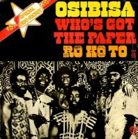 Osibisa / Who's Got The Paper (7