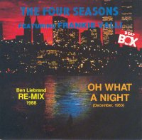 Frankie Valli & The Four Seasons / Oh What A Night (December, 1963) (Ben Liebrand Re-Mix 1988
