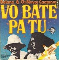 Baiano & Os Novos Caetanos / Vo Bate Pa Tu (7