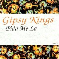 Gipsy Kings / Pida Me La (7