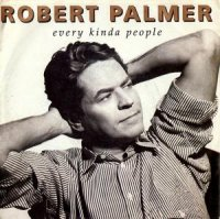 ROBERT PALMER / EVERY KINDA PEOPLE (7