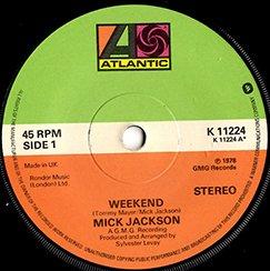 Mick Jackson / Weekend (7