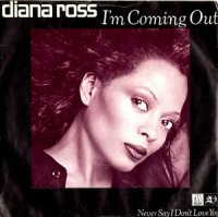 Diana Ross / I'm Coming Out (7