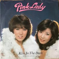 Pink Lady / Kiss In The Dark (7
