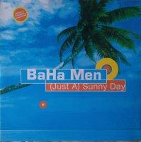 Baha Men / (Just A) Sunny Day (12
