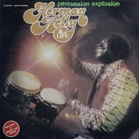 HERMAN KELLY & LIFE / PERCUSSION EXPLOSION (LP)
