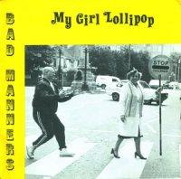 Bad Manners / My Girl Lollipop (7