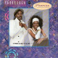 Yarbrough & Peoples / I Wouldn't Lie (7