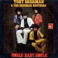 "Tony Sherman & The Sherman Brothers / Smile Baby Smile (7"")"