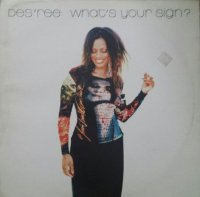 Des'ree / What's Your Sign? (12