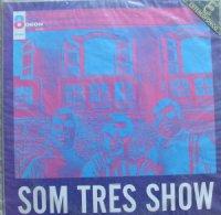 SOM TRES / SOM TRES SHOW (LP)