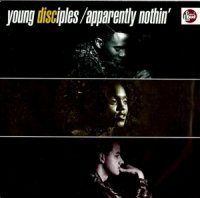 Young Disciples / Apparently Nothin' (7