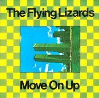 The Flying Lizards / Move On Up (7