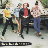 Thee Headcoatees / Ca Plane Pour Moi (7