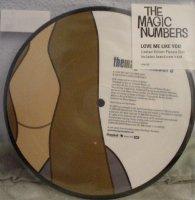 The Magic Numbers / Love Me Like You (7