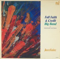 Full Faith & Credit Big Band With Madeline Eastman / Jazzfaire (LP)